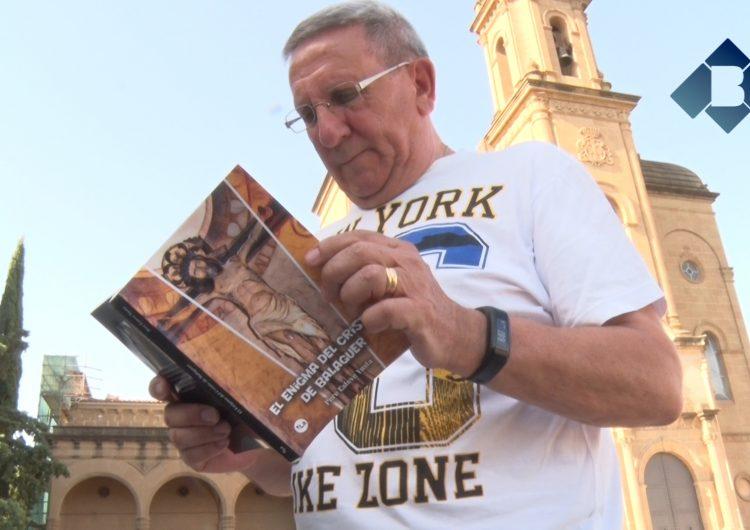 """El Sant Crist de Balaguer, fil conductor de la novel·la de Pere Esteve """"El enigma del Cristo de Balaguer"""""""