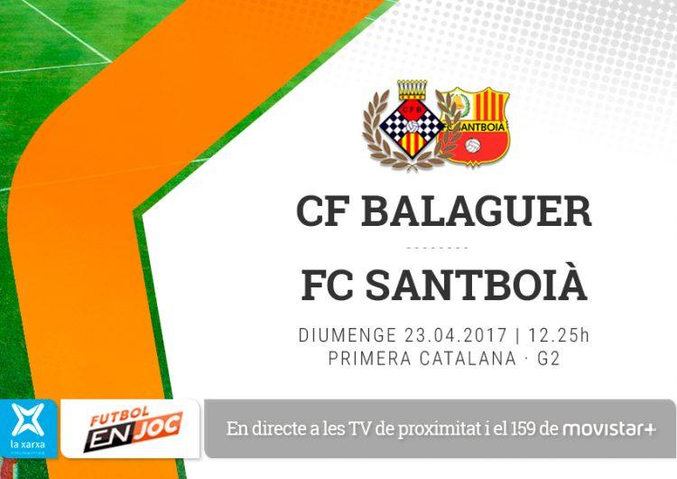 El partit CF Balaguer – FC Santboià, en directe el diumenge a les televisions locals