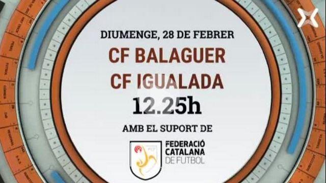 EN DIRECTE: CF Balaguer – CF Igualada