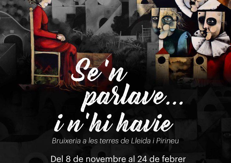 """El Museu de la Noguera inaugura aquest dijous l'exposició """"Se'n parlave i n'hi havie…Bruixeria a les terres de Lleida i Pirineu"""""""