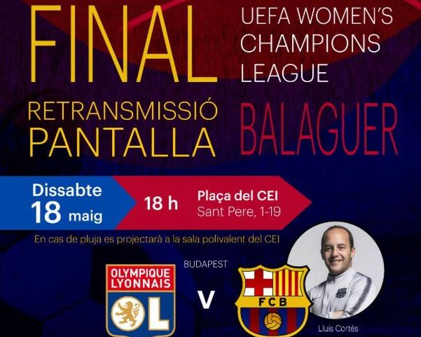La pantalla gegant per seguir la final de la Champions Femenina s'instal·larà a la plaça del CEI
