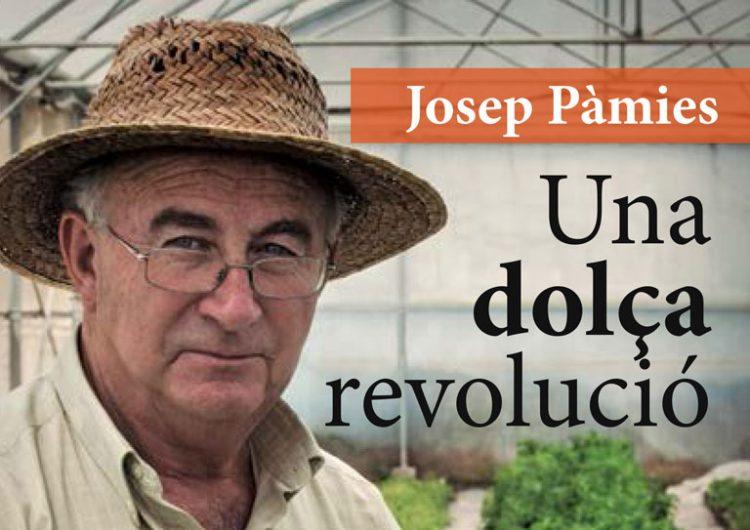 El llibre 'Una dolça revolució' del balaguerí Josep Pàmies esgota la primera edició