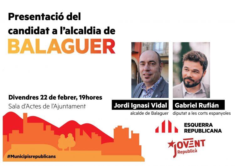 Gabriel Rufián presentarà aquest divendres a Jordi Ignasi Vidal com a candidat d'ERC a l'alcaldia de Balaguer