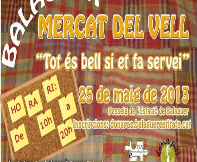 El passeig de l'Estació de Balaguer acollirà aquest dissabte el Mercat del Vell