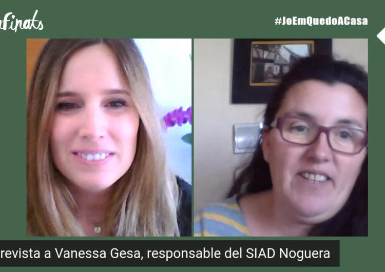 Confinats 5: Vanessa Gesa, responsable del SIAD Noguera