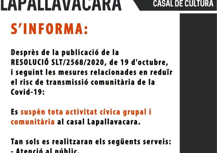 Lapallavacara suspèn les activitats grupals i comunitàries