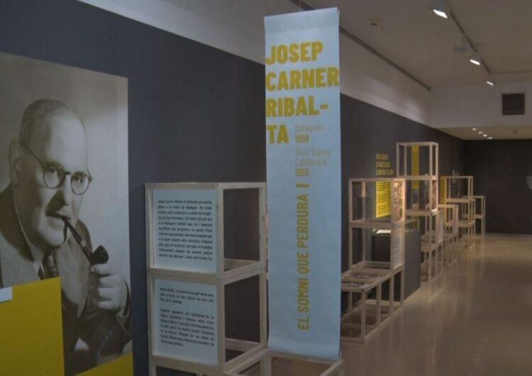 'Josep Carner Ribalta. El somni que perdura', al Museu de la Noguera