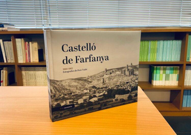 """L'Arxiu Comarcal de la Noguera publica el llibre """"Castelló de Farfanya. 1960-1962. Fotografies de Pere Tufet"""""""