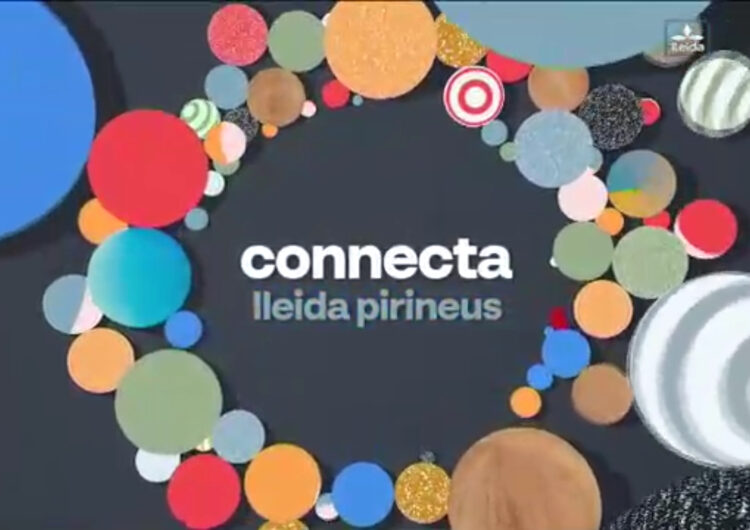 Connecta Lleida Pirineus 15/06/21